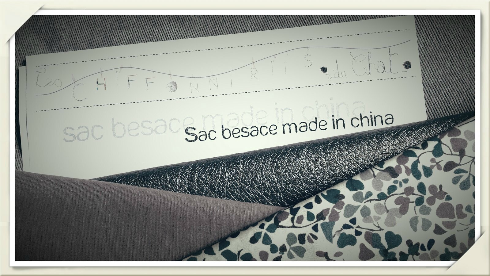"La besace ""made in China"" - troisième version!"