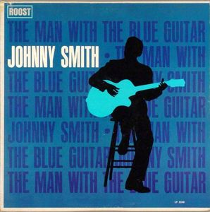 Johnny_Smith___1962___The_Man_With_The_Blue_Guitar__Roots_
