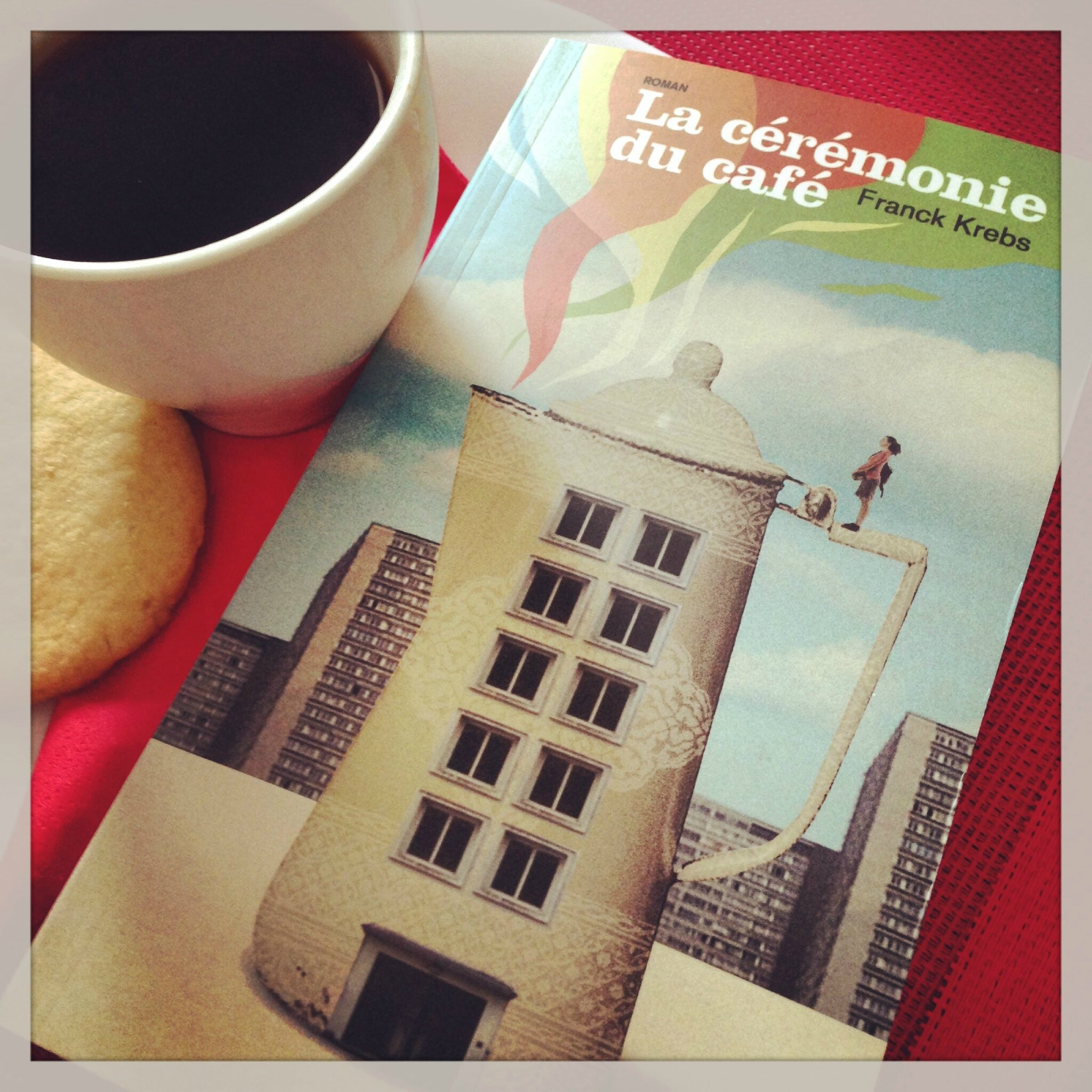LA CÉRÉMONIE DU CAFÉ - Franck KREBS - Lecture commune mère/fille.