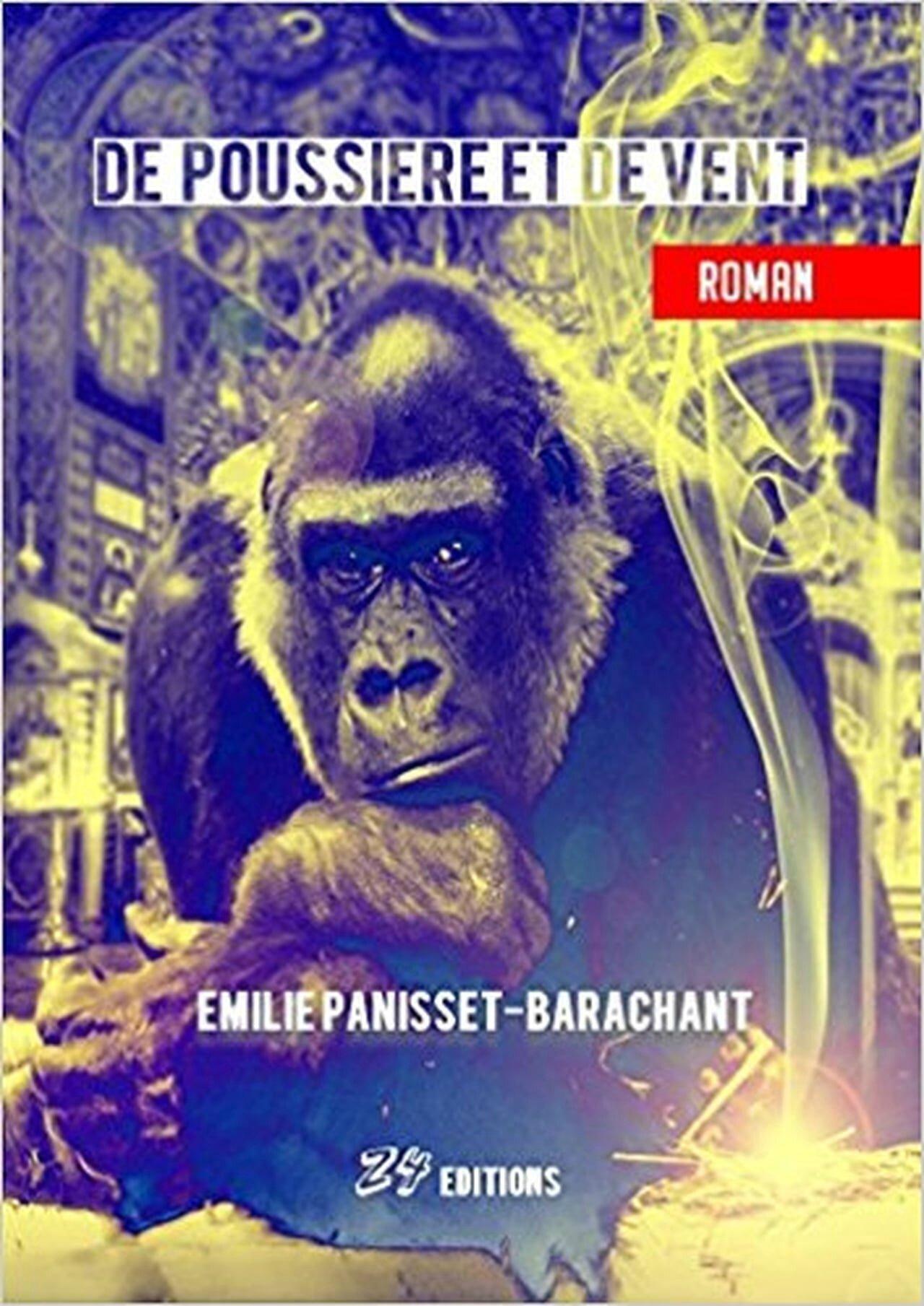 """""""De poussière et de vent"""" d'Emilie Panisset-Barachant aux Éditions Z4"""
