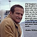 Citation de robin williams