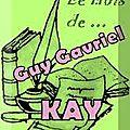 Le mois de... guy gavriel kay (3)