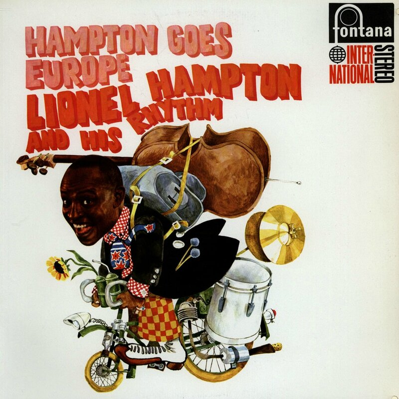 Lionel Hampton And His Rhythm - 1968 - Hampton Goes Europe (Fontana)