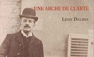 Livre Une arche de clareté Léon Deubel R