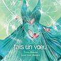 Fais un voeu (tome 02)