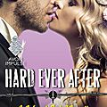 Hard ever after ❉❉❉ laura kaye