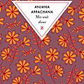 Anjana appachana - mes seuls dieux