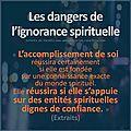 Le danger de l'ignorance spirituelle : la confusion spirituelle