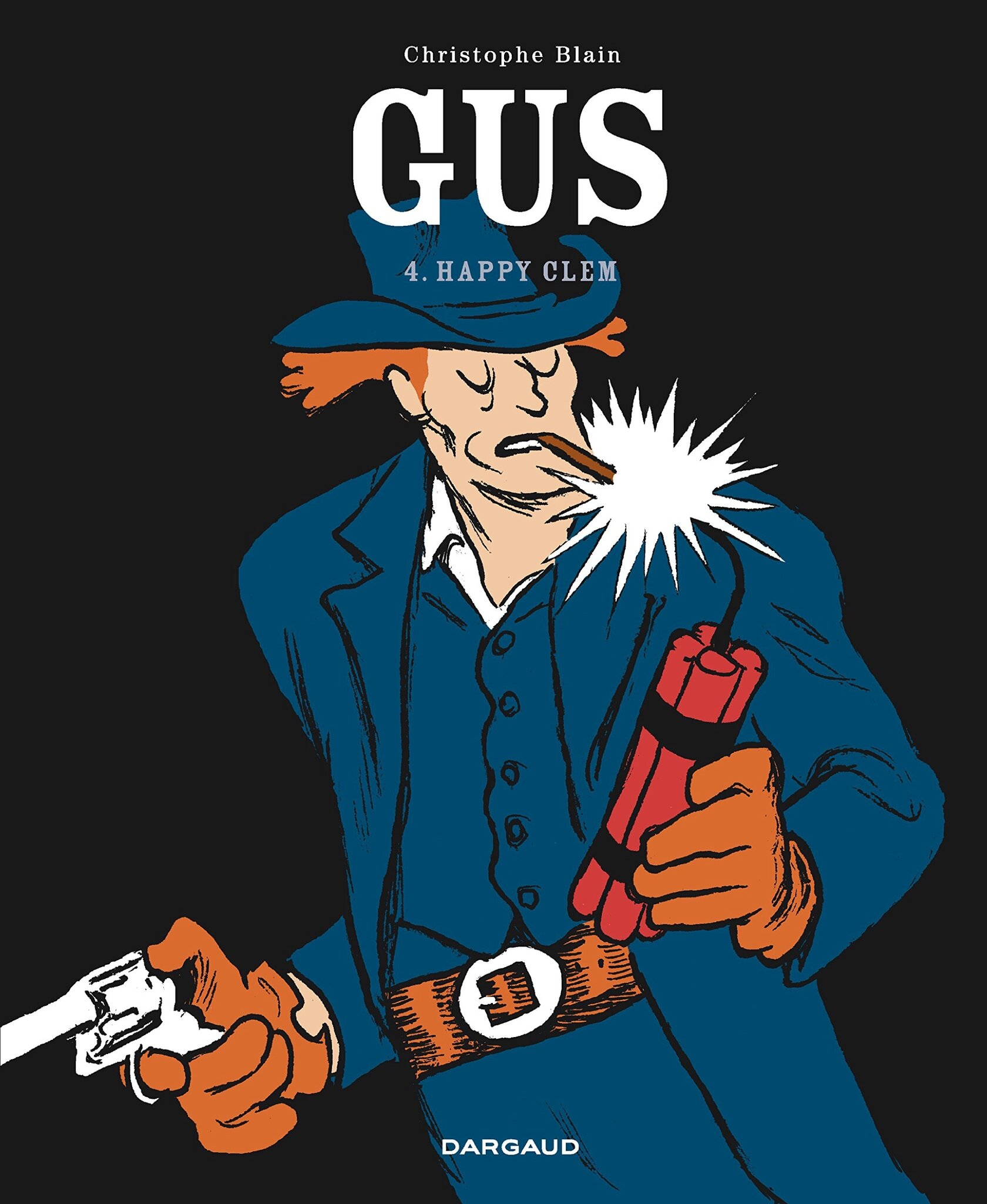 Gus - Tome 4 : Happy Clem - Christophe Blain