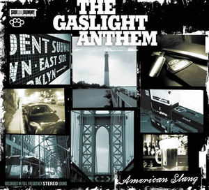 gaslight_anthem_american_slang1