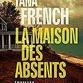 La maison des absents, tana french