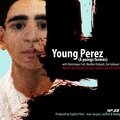 young perez, à poings fermés
