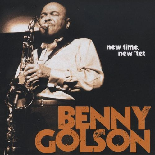 Benny Golson - 2009 - New Time, New Tet (Concord Jazz)