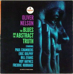 Oliver_Nelson___1961___The_Blues_And_The_Abstract_Truth__Impulse__
