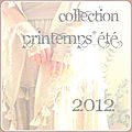 Collection printemps-été 2012