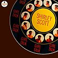 Shirley Scott - 1967 - Girl Talk (Impulse!)