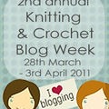Knitting and Crochet Blog Week... avis aux amateurs