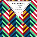 Le complexe d'eden bellwether - benjamin wood