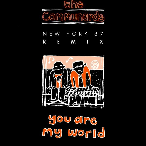 the_communards-you_are_my_world_(new_york_87_remix)