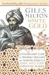 giles_milton_white_gold_book