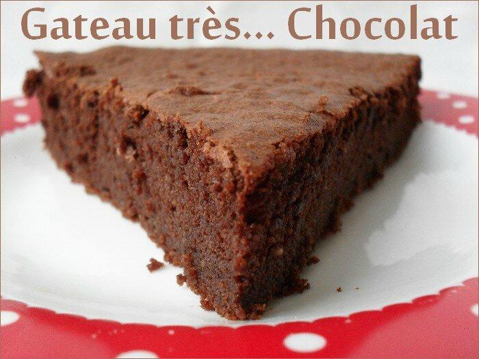 Gateau très chocolat 1