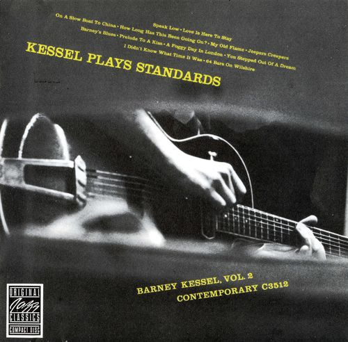 Barney Kessel - 1954-55 - Kessel Plays Standards (Contemporary)