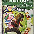 Livre ancien ... le bonhomme de pain d'epice (1953) * petit livre d'or