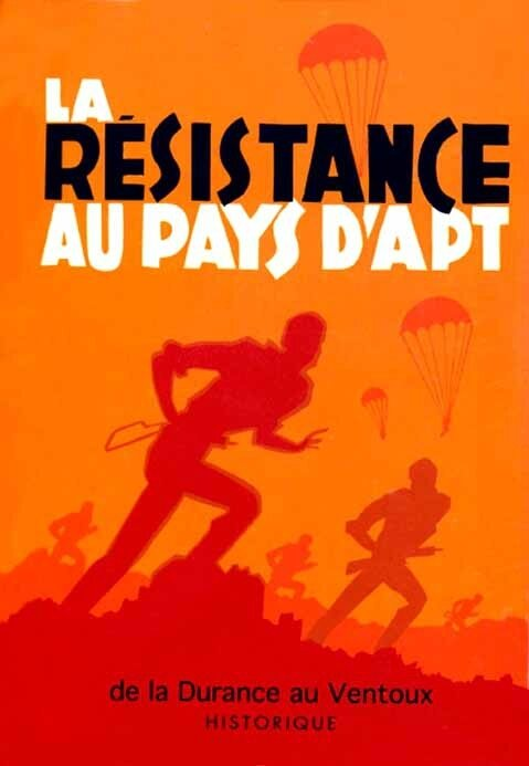La Résistance au pays d'Apt