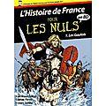 L'histoire de france pour les nul en bd - tome 1