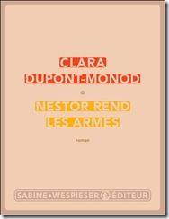 Nestor rend les armes de Clara Dupont-Monod