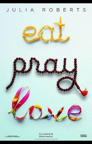 Eat Pray Love (22 Décembre 2010)