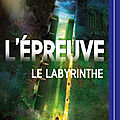 L'épreuve #1 : le labyrinthe, de james dashner & lu par adrien larmande