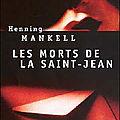 Les morts de la saint-jean - henning mankell