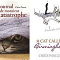 Le journal de monsieur chatastrophe, de chris pascoe
