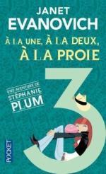 stephanie-plum,-tome-3-----la-une,-a-la-deux,-a-la-proie-723717-264-432