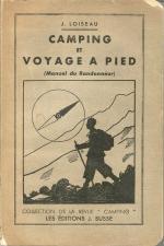 Camping et Voyage à Pied - Jean Loiseau 1946
