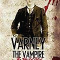 Varney the vampire, de thomas pecket prest