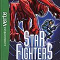 Livre starfighters le piège bibliotheque verte