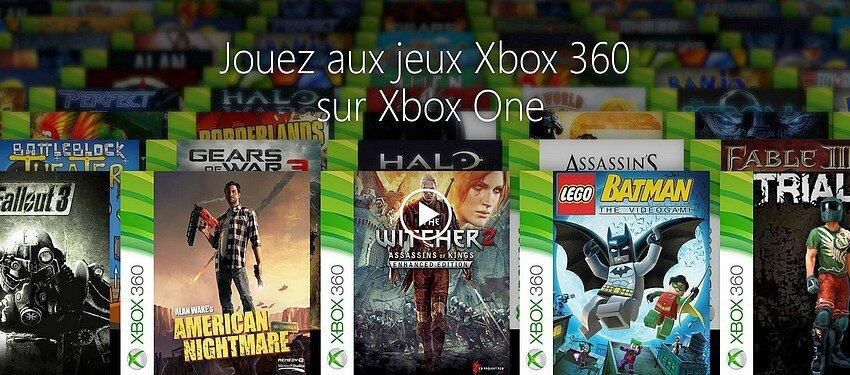 LA RETRO-COMPATIBILITE XBOX 360 => XBOX ONE