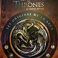 Game of thrones, les origines by george r.r. martin