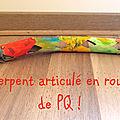 Diy kids : un serpent articulé en rouleaux de papier toilette !