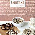 Shiitak, un livre de recettes parfumes