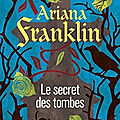 Franklin,ariana - le secret des tombes