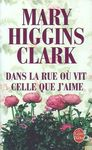 Higgins Clark Mary - 2001 - dans la rue o vit celle que j'aime