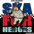 Ska For Heroes Forces Charity EP