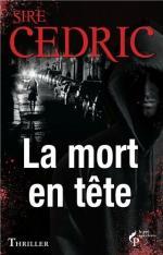 Sire Cedric - [Eva Särta] - T3 - La mort en tête