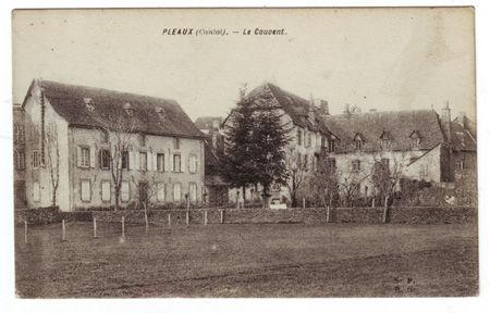15 - PLEAUX - Le couvent (aujourd'hui le college)