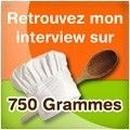 Interview sur 750 grammes