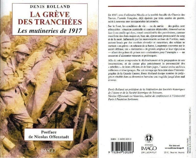 Denis Rolland La Grève des tranchées, les mutineries de 1917
