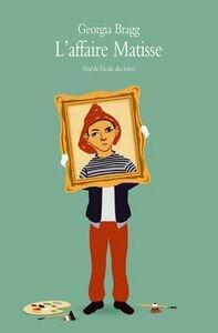 Roman jeunesse: L'affaire Matisse